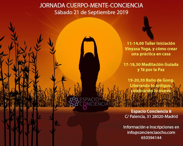 JORNADA-CUERPO-MENTE-CONCIENCIA Sábado 21 de Septiembre 2019