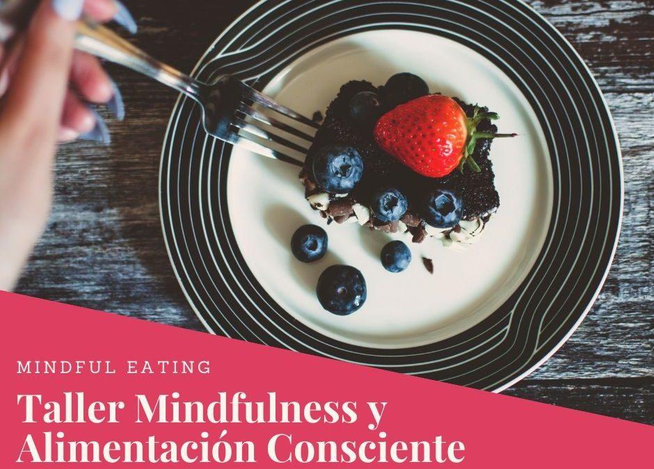 Taller Gratuito «Mindfulness y Alimentación Consciente» 4 de Diciembre 2019