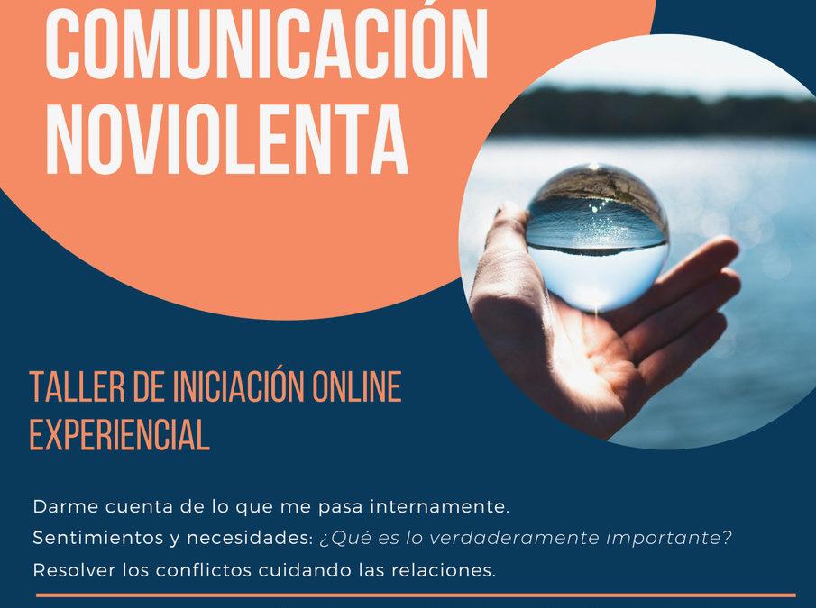 Emociones y Comunicación no Violenta. Taller Iniciación On-Line 9 y 16 Mayo 2020