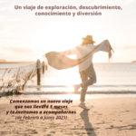 VIAJE AL DESPERTAR DE LA CONCIENCIA                   (Febrero-Junio 2021)