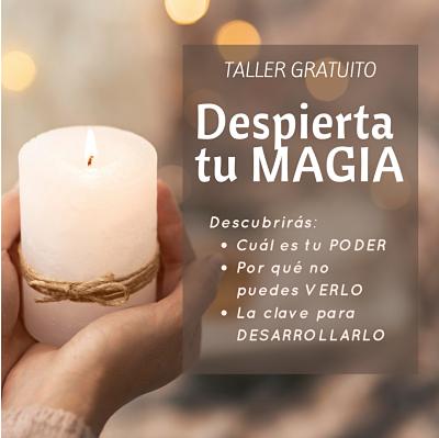 Taller Gratuito Despierta Tu Magia 23 Enero 2021