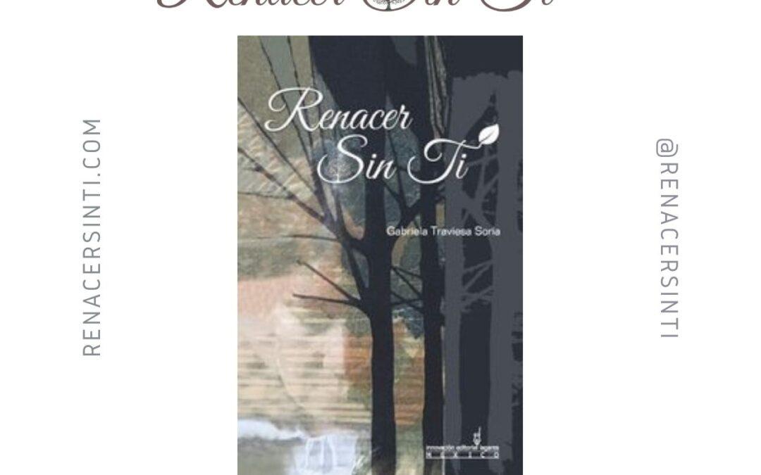 Presentación del libro «Renacer Sin Ti» 4 Septiembre 2021